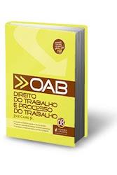 Direito do Trabalho e Processo do Trabalho para OAB