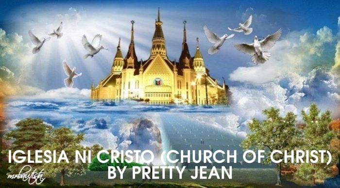 IGLESIA NI CRISTO (CHURCH OF CHRIST) by PrettyJean
