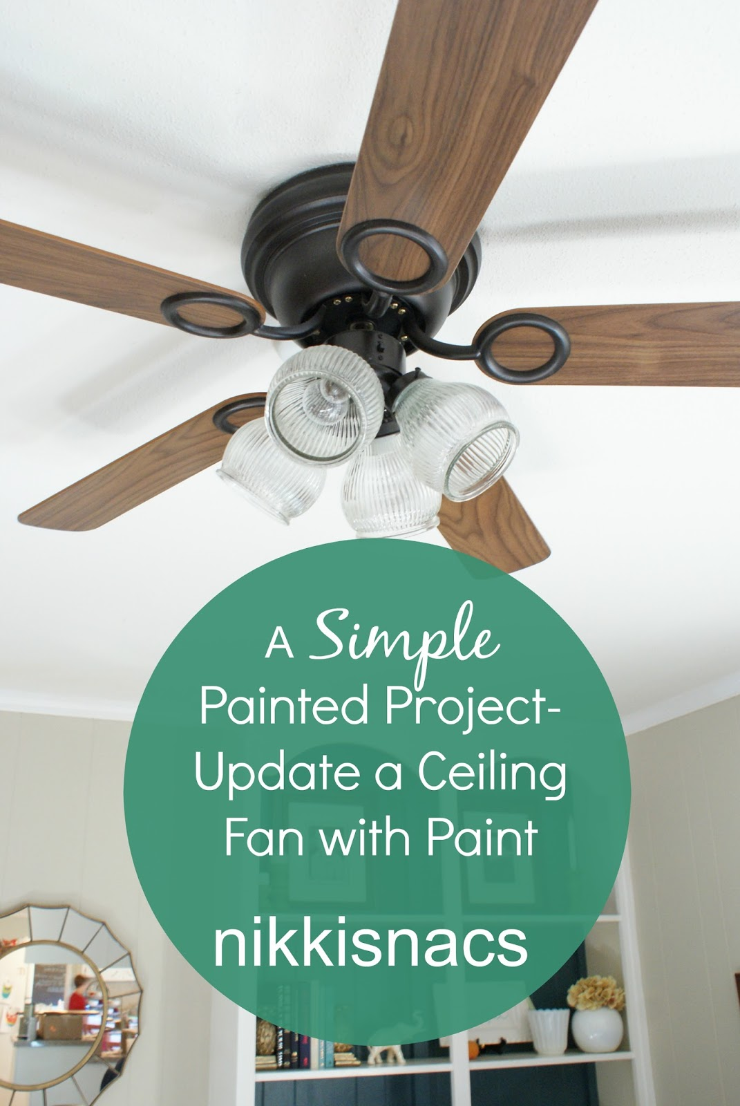 Nikkis nacs a simple painted project update a ceiling fan with paint a simple painted project update a ceiling fan with paint mozeypictures Gallery