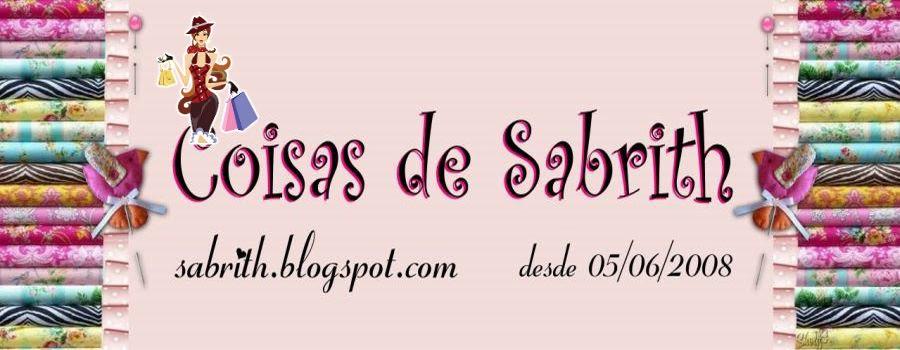 ஜ♥_Coisas de Sabrith_♥ஜ