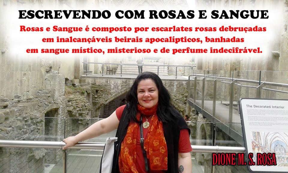 ESCREVENDO COM ROSAS E SANGUE