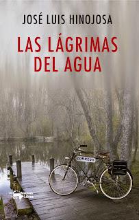 Las lágrimas del agua de José Luis Hinojosa
