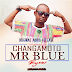 ORIGINAL AUDIO RELEASE | Mr Blue - CHANGAMOTO | Download/Listen