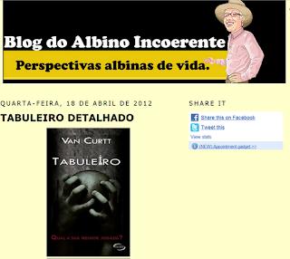 http://www.albinoincoerente.com/2012/04/tabuleiro-detalhado.html