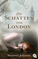 http://www.randomhouse.de/Taschenbuch/Die-Schatten-von-London-Band-1/Maureen-Johnson/e455914.rhd