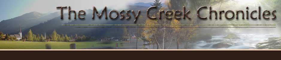 Mossy Creek Chronicles