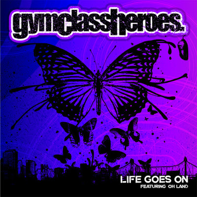 Gym Class Heroes - Life Goes On