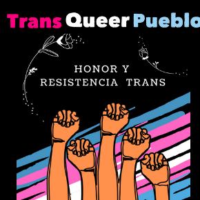 PHOENIX: Trans Queer Pueblo