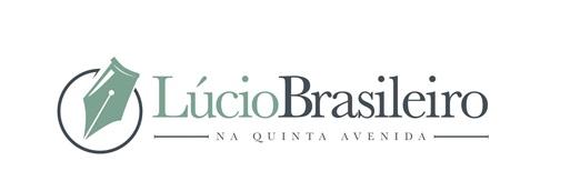 """VISITE TAMBÉM O BLOG """"LÚCIO BRASILEIRO NA QUINTA AVENIDA"""""""