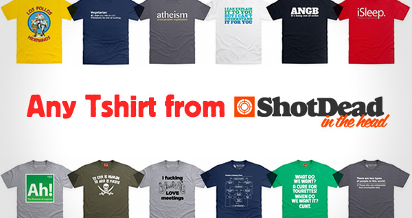 Competition! Win a Tshirt from Shot Dead In The Head