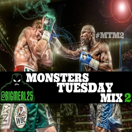 #MTM2 (Monster Tuesday Mix)