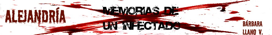 Alejandría. Memorias de un infectado