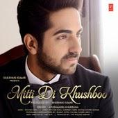 Mitti Di Khushboo Chords- Ayushmann Khurrana
