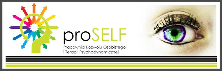 proSELF Pracownia Rozwoju Osobistego i Terapii Psychodynamicznej