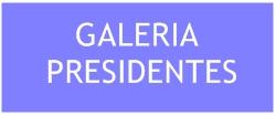Galeria  Presidentes