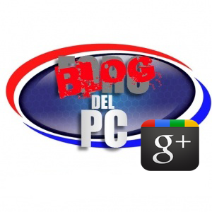 G+ Blog - Foro del PC
