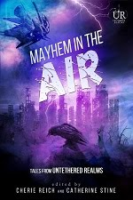 Mayhem in the Air Anthology