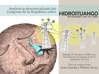 Audiencia Decentralizada del Congreso a Hidroituango