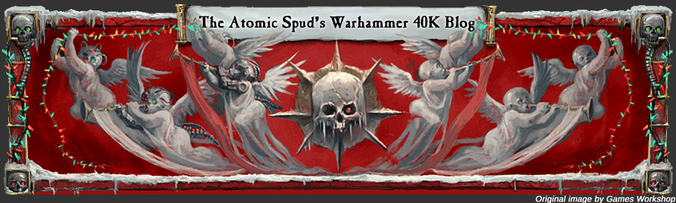 The Atomic Spud's Warhammer 40K Blog