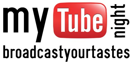 MYTUBE NIGHT - Broadcast your tastes