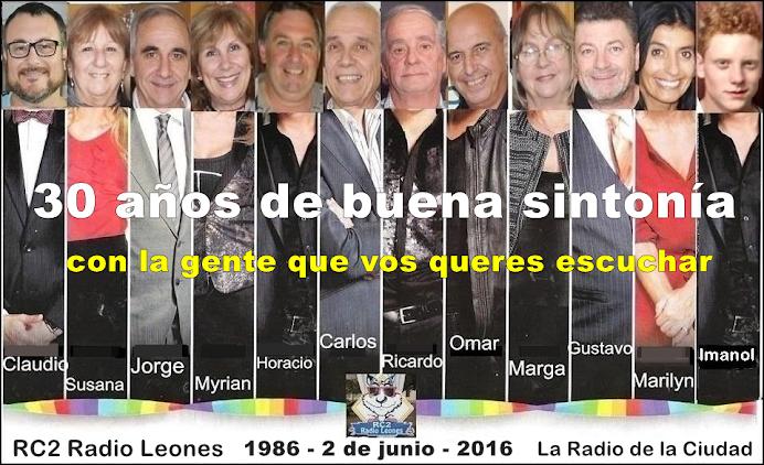 2 DE JUNIO 2016 - 30 AÑOS DE RC2 RADIO LEONES