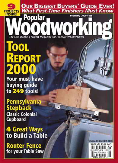Popular Woodworking Magazine Issue 113 February 2000