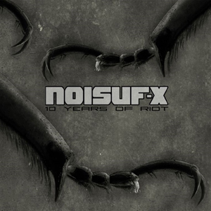 Noisuf-X - 10 Years Of Riot (2015)