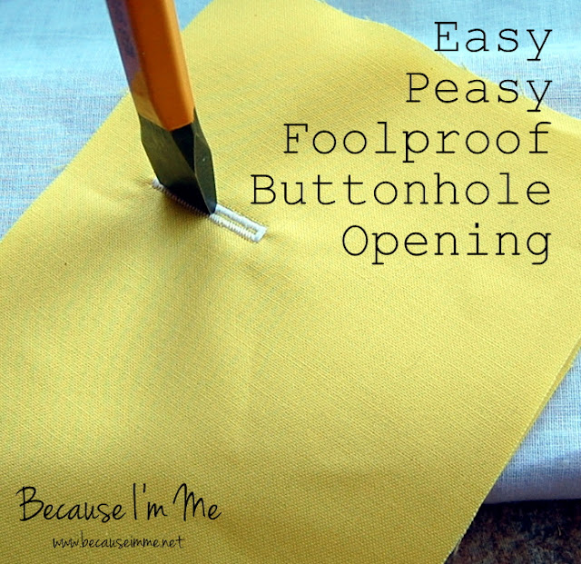Because I'm Me easy buttonhole cutting trick