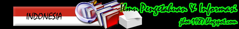 Ilmu Pengetahuan dan Informasi