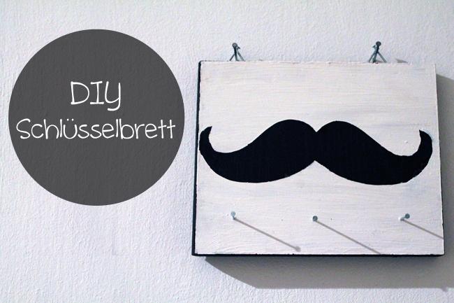 KuneCoco • DIY * Moustache Schlüsselbrett
