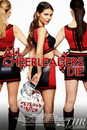 Đội Nữ Cổ Động Tử Thần - All Cheerleaders Die (2013) Vietsub