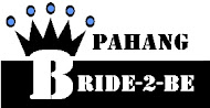 Pahang Bride 2 Be