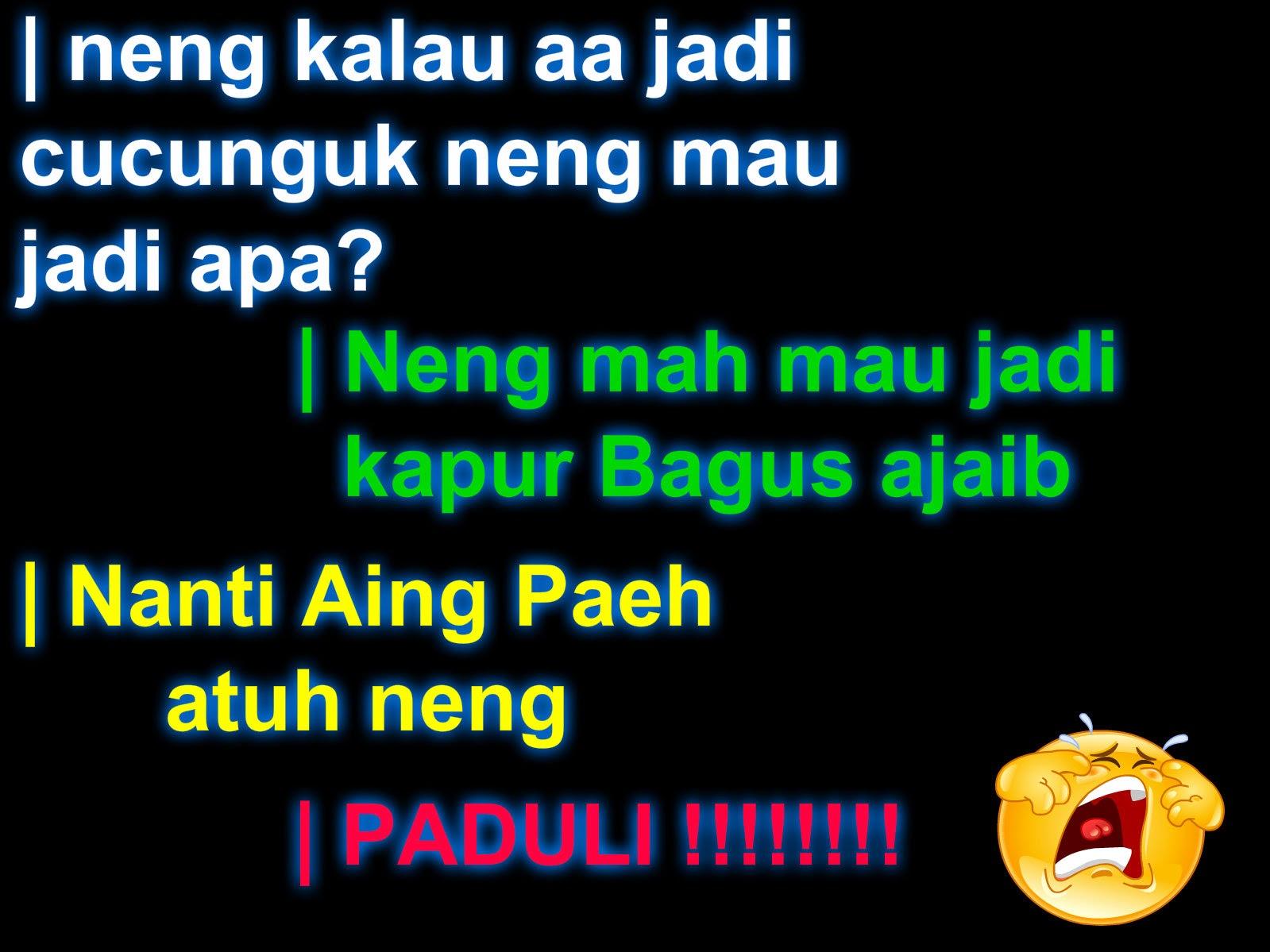 BBM BERGAMBAR Gambar Kata Kata Bahasa Sunda Lucu Terbaru