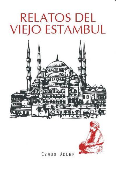 Relatos del viejo Estambul