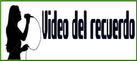Video del recuerdo