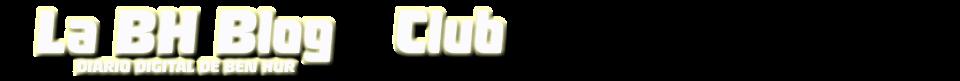 La BH Blog - El Club