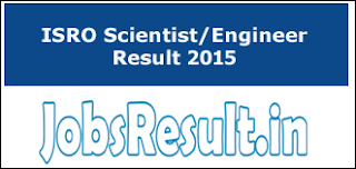 ISRO Scientist/Engineer Result 2015