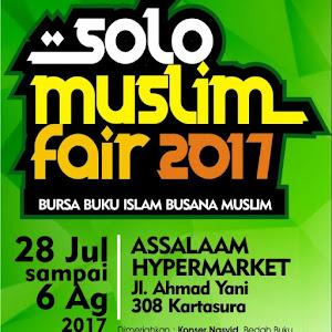 SOLO MUSLIM FAIR 2017, 28 juli sd 6 agustus 2017, @Assalaam Hypermarket solo
