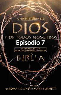 Episodio 7. 7.- Mission - Misión Ministerio de Jesús y milagros, Fariseos, Discípulos.
