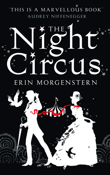 The Night Circus by Erin Morgenstern The%2BNight%2BCircus%2BUK