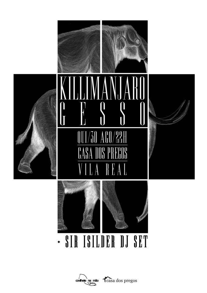 Killimanjaro killimanjaro gesso casa dos pregos vila real - Casa dos cregos ...