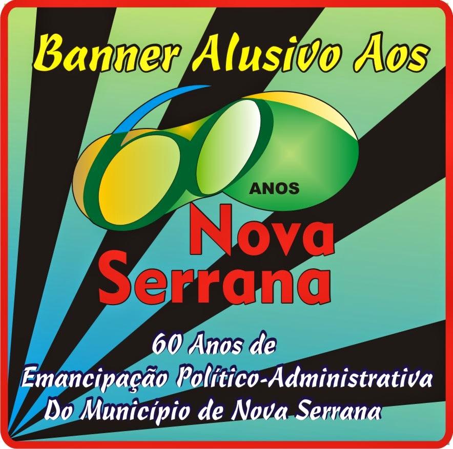 Banner Alusivo Aos 60 Anos de Emancipação Político-Administrativa de Nova Serrana
