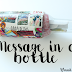 I hope that someone gets my message in a bottle