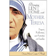 Mother Teresa throughout Lent!