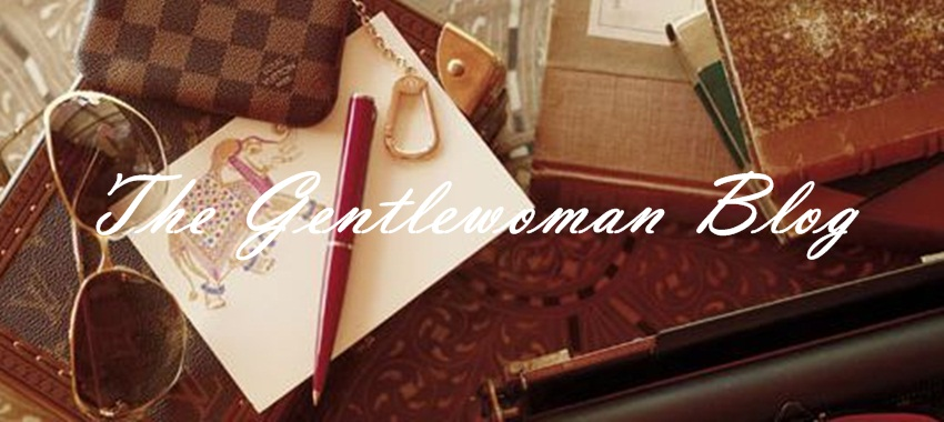 The Gentlewoman Blog