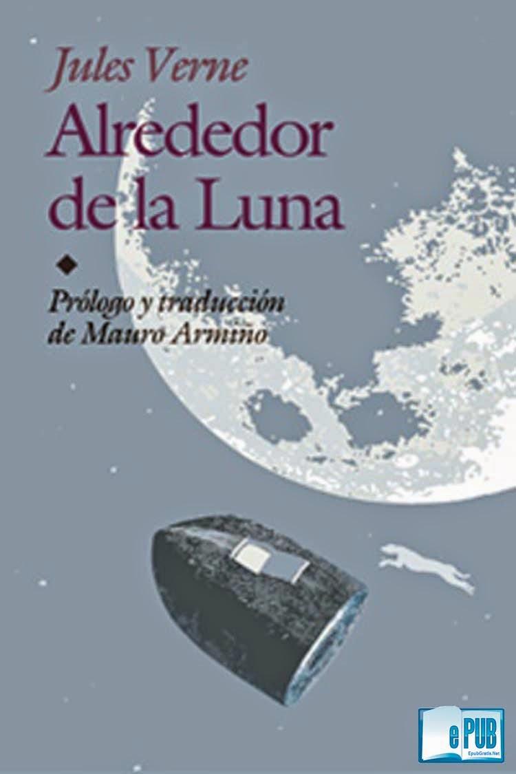 alrededrdlaluna Alrededor de la luna   Julio Verne