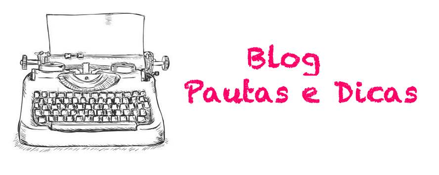 Blog Pautas e Dicas