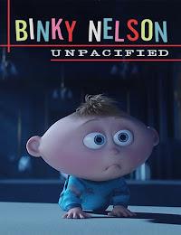 Binky Nelson Unpacified (2015) [Vose]