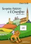 Scopire Arezzo e il Casentino