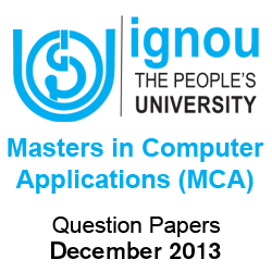 IGNOU MCA Question Papers December 2013